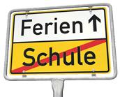 Quelle: http://fotos.verwaltungsportal.de/seitengenerator/schild_ferien.jpg (13.07.13), freie Lizenz